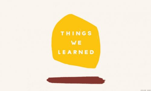 Things We Learned