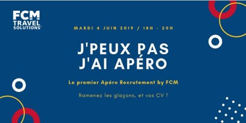 FCM Travel Solutions organise un Apéro Recrutement